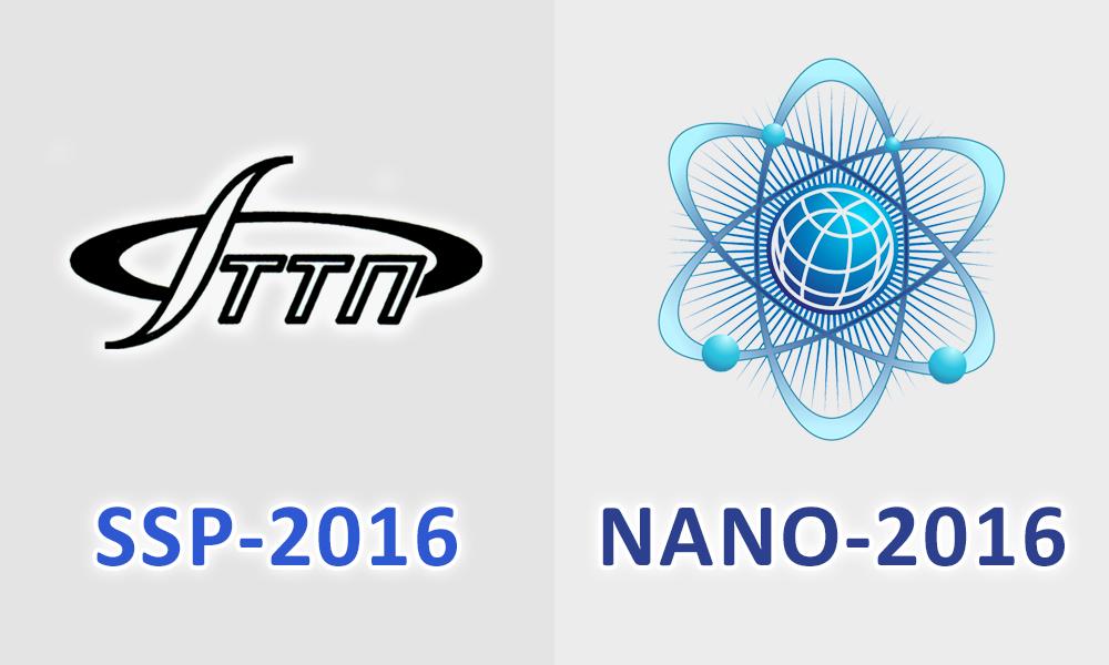 Conferences SSP-2016 and NANO-2016