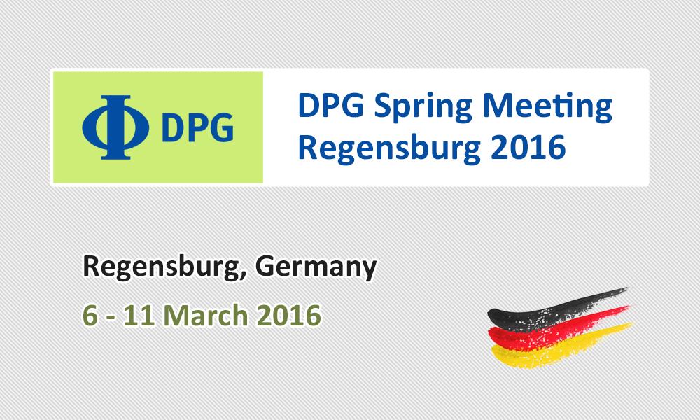 DPG Spring Meeting Regensburg 2016